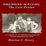Brendan Malone: The Last Fenian | Marina J Neary