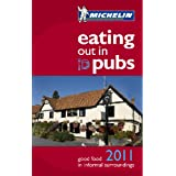 Eating Out in Pubs Guide 2011 (Michelin Pub Guides)
