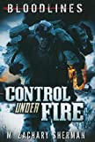 img - for Control Under Fire (Bloodlines) book / textbook / text book