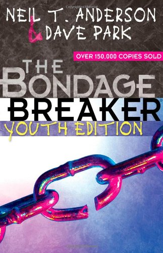 The Bondage Breaker® Youth Edition (Through The Fear Cult Of Youth compare prices)