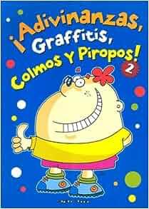 Adivinanzas, Graffitis, Colmos y Piropos 2: A Gato de Hojalata