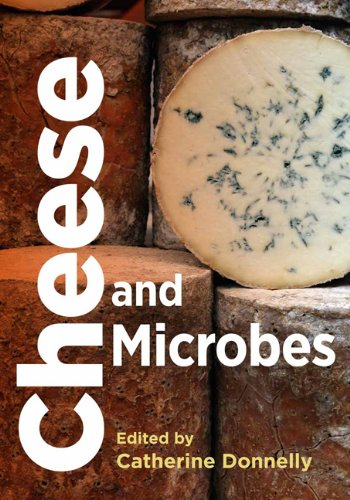 Cheese and Microbes - Catherine W. Donnelly (Editor)