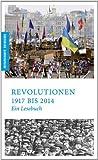 Revolutionen - Ein historisches Lesebuch