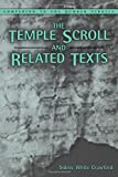 Temple Scroll and Related Texts (Companion To The Qumran Scrolls)