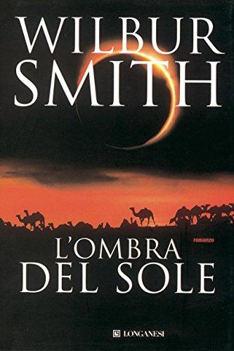 Wilbur Smith  Carlo  Brera - L'ombra del sole
