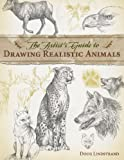 img - for The Artist's Guide to Drawing Realistic Animals book / textbook / text book