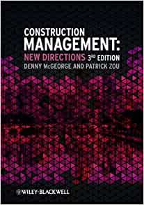 Construction Management: New Directions: Denny McGeorge, Patrick X. W