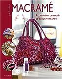 echange, troc Sylvie Hooghe - Macramé : Accessoires de mode et bijoux tendance