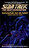 Maximum Warp Book One: Dead Zone (Star Trek The Next Generation, No 62)
