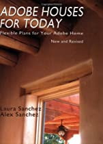 Free Adobe Houses for Today: Flexible Plans for Your Adobe Home Ebook & PDF Download