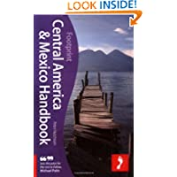 Central America & Mexico Handbook, 18th: The only travel guide to cover Mexico and the 7 Central American nations...