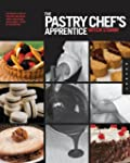 The Pastry Chef's Apprentice: An Insi...