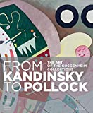 img - for From Kandinsky to Pollock: The Art of the Guggenheim Collections book / textbook / text book