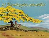 El Flamboyan Amarillo (Spanish Edition)