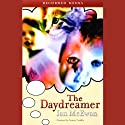 The Daydreamer (       UNABRIDGED) by Ian McEwan Narrated by Simon Prebble