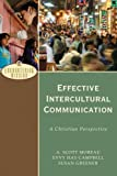 img - for Effective Intercultural Communication: A Christian Perspective (Encountering Mission) book / textbook / text book