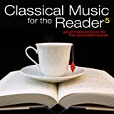 Classical Music for the Reader 5