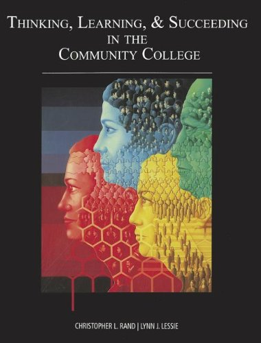 Thinking, Learning & Succeeding in the Community College