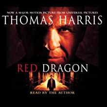 Red Dragon Audiobook by Thomas Harris Narrated by Thomas Harris