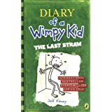 Diary of a Wimpy Kid: The Last Straw (Book 3)by Jeff Kinney