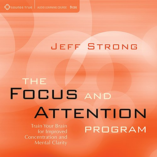 The Focus and Attention Program:Train Your Brain for Improved Concentration and Mental Clarity(9xCD) (Focus Program compare prices)