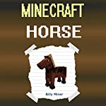 Minecraft Horse   Billy Miner