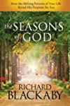 The Seasons of God: How the Shifting...
