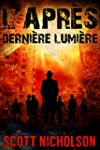 Derni�re Lumi�re: Un thriller post-ap...