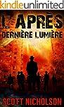 Derni�re Lumi�re: Un thriller post-ap...