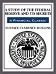 The Study of The Federal Reserve and...