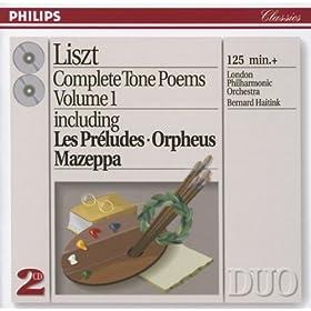 Liszt: Complete Tone Poems, Vol.1