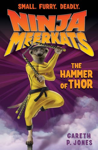 The Hammer of Thor (Ninja Meerkats)