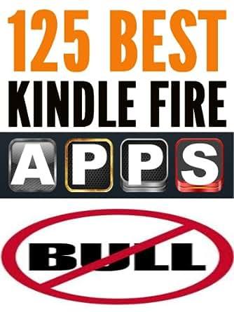 Amazoncom 125 Best Kindle Fire Apps eBook Steve E