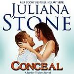 Conceal | Juliana Stone