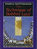 img - for By Pamela Nottingham Technique of Bobbin Lace (Revised) [Paperback] book / textbook / text book