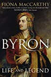 Fiona MacCarthy Byron: Life and Legend