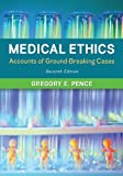 img - for Medical Ethics: Accounts of Ground-Breaking Cases book / textbook / text book