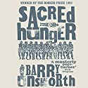 Sacred Hunger Audiobook by Barry Unsworth Narrated by David Rintoul