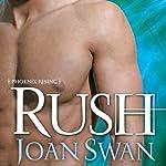 Rush | Joan Swan