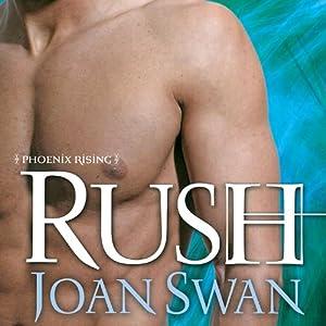 Rush | [Joan Swan]