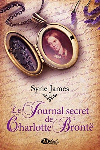 Le Journal secret de Charlotte Brontë 51mljIrpC-L