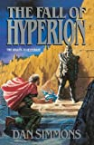 img - for By Dan Simmons The Fall of Hyperion (Hyperion Cantos) book / textbook / text book