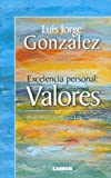 img - for Excelencia Personal: Valores Pnl (Spanish Edition) book / textbook / text book