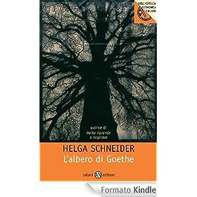 Helga Schneider - L'albero di Goethe (2012) - ITA