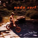High/Lowpar Nada Surf