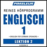 ESL German Phase 1, Unit 02: Learn to Speak and Understand English as a Second Language with Pimsleur Language...