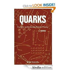 Quarks: Frontiers In Elementary Particle Physics Yoichiro Nambu