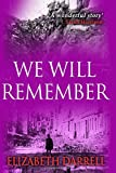 img - for We Will Remember book / textbook / text book
