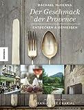Der Geschmack der Provence: Entdecken & Genießen