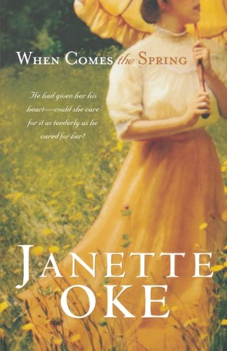 When Comes the Spring (Canadian West #2) PDF